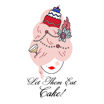 Let Them Eat Cake show